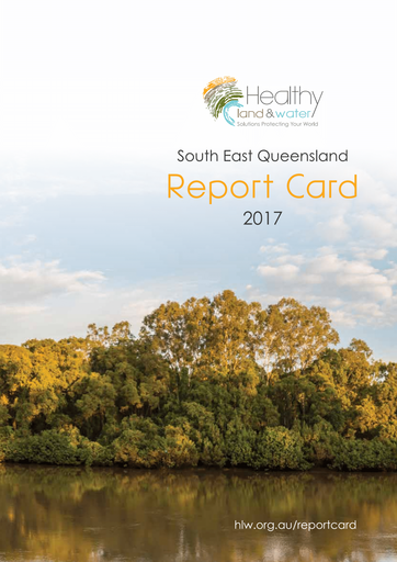 2017 Healthy Land and Water Report Card