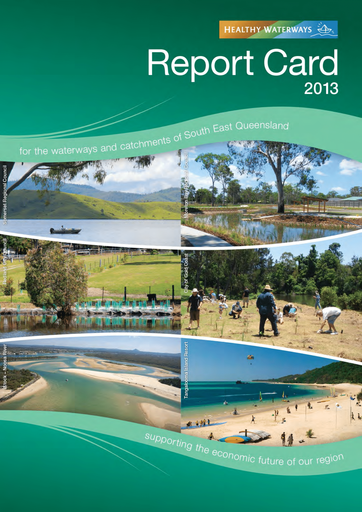 2013 Healthy Waterways Annual Report Card