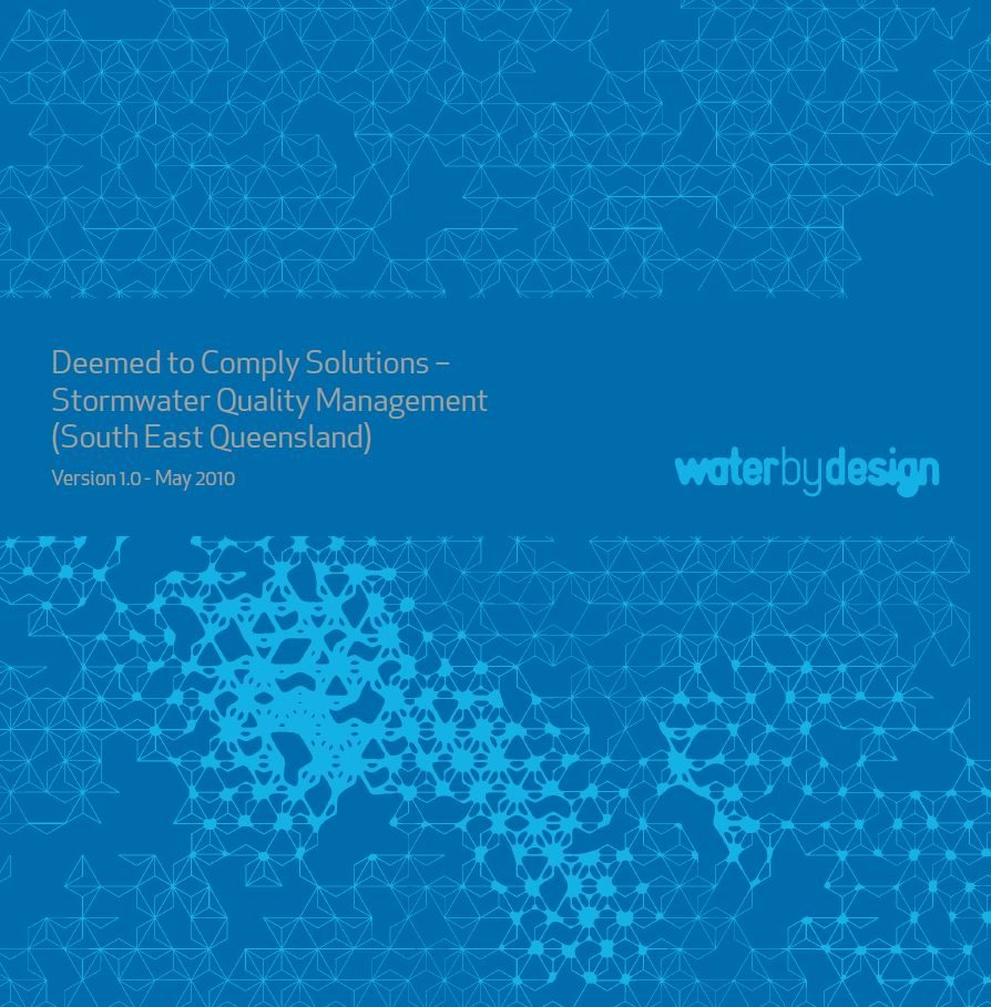 Deemed to Comply Solutions - Stormwater Quality Management (South East Queensland): Version 1