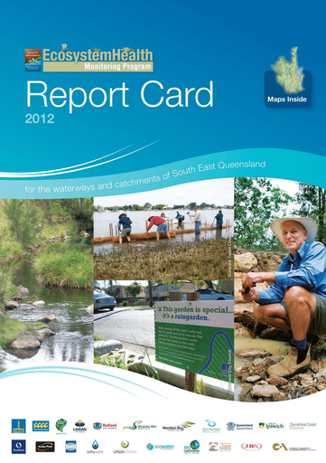 2012 Healthy Waterways Annual Report Card
