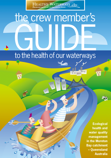 The Crew Members Guide to the health of our waterways (1998)