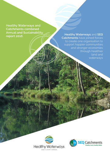 2016 Healthy Waterways and Catchments Annual Report