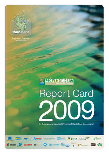 2009 Healthy Waterways Annual Report Card