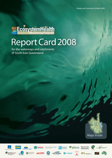 2008 Healthy Waterways Annual Report Card