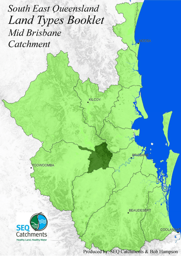 South East Queensland Land Types Booklet Mid-Brisbane Catchment