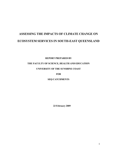 2009_Assessing the impact of climate change on ecosystem services in South East Queensland