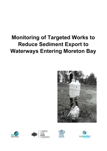 2012 Monitoring of Targeted Works to Reduce Sediment Export to Waterways Entering Moreton Bay