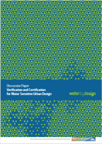 Discussion Paper - Verification and Certification for Water Sensitive Urban Design
