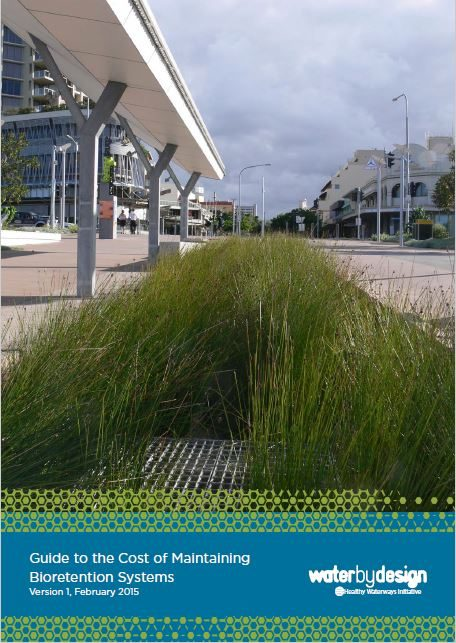 Guide to the Cost of Maintaining Bioretention Systems