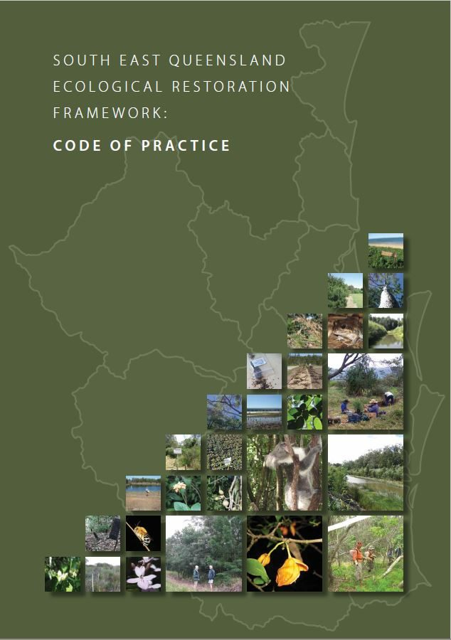 South East Queensland Ecological Restoration Framework Code of Practice