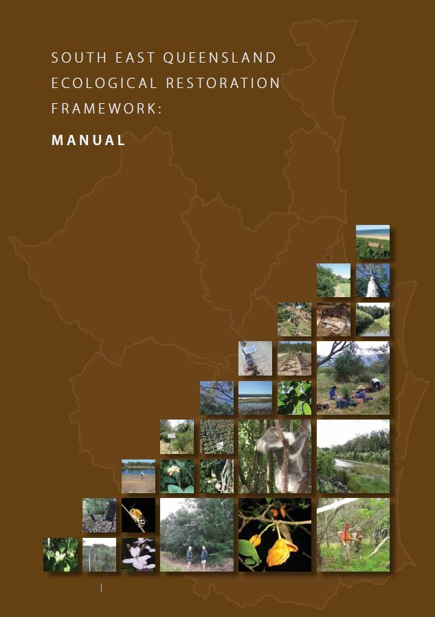 South East Queensland Ecological Restoration Framework Manual
