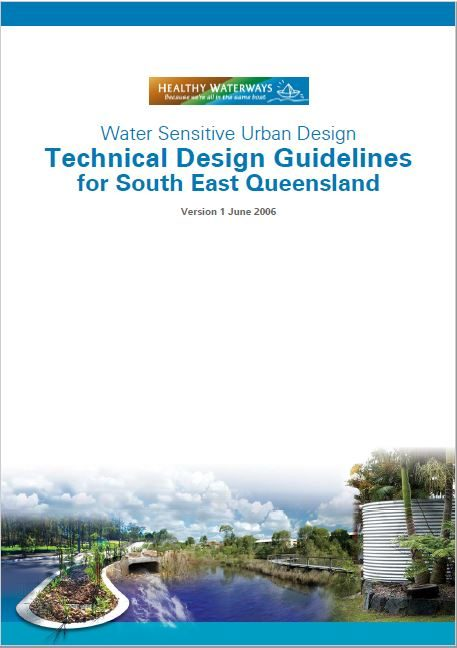 WSUD Technical Design Guidelines for South East Queensland - Version 1