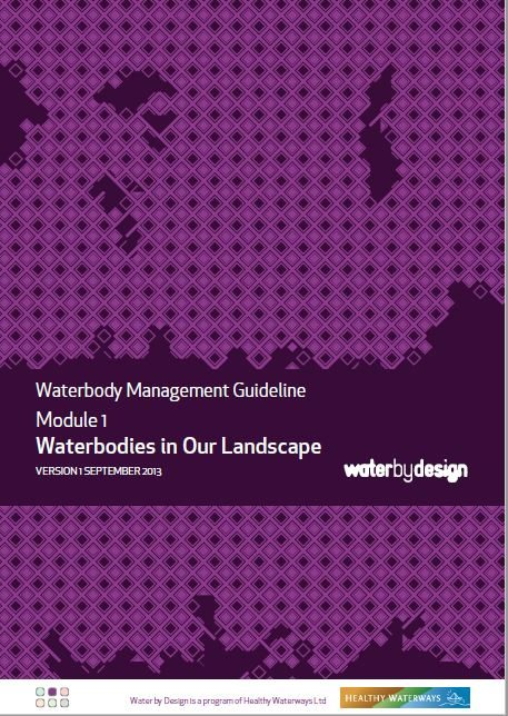 Waterbody Management Guideline: Waterbodies in Our Landscape: Module 1 Version 1